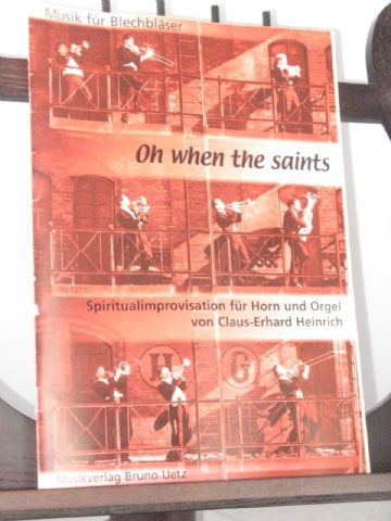 Oh When the Saints Go Marching In for Horn & Organ arr Heinrich C-E